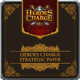 Heroes Charge-Strategic Paper